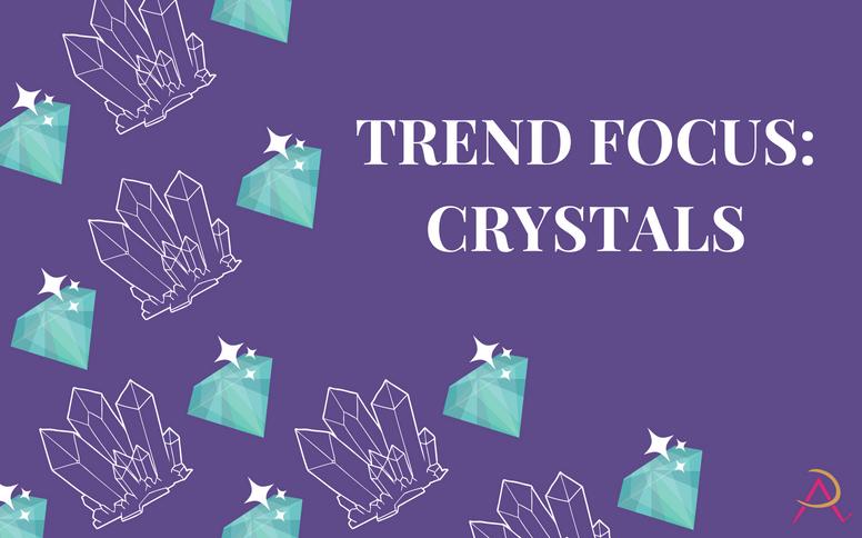 FeatureImage_crystals_trendfocus