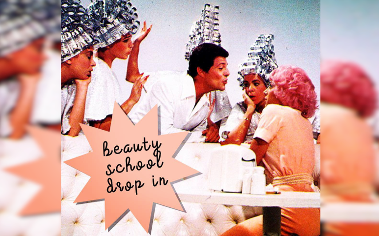 beauty school drop in