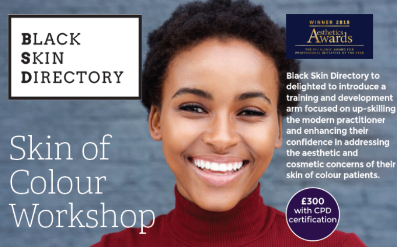 BLACK SKIN DIRECTORY | TRAINING & DEVELOPMENT LAUNCHES SKIN OF COLOUR WORKSHOPS IN SPRING 2020