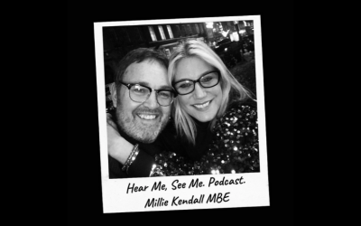 Hear Me, See Me – Podcast with Millie Kendall MBE