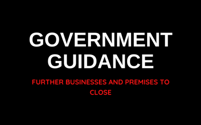 Government Guidance Further Businesses and Premisise to Close