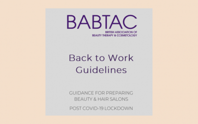 BABTAC issue Back to Work Guidelines for Beauty Salons & Therapists