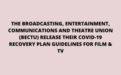 BECTU Release Their COVID-19 Recovery Plan Guidelines For Film & TV