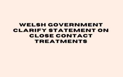 Welsh Government Clarify Statement on Close Contact Treatments