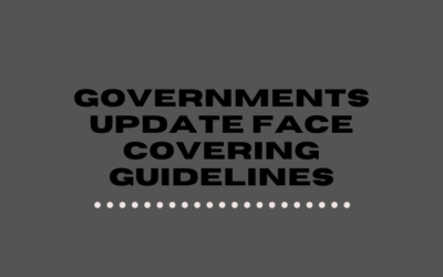 Governments Update Face Covering Guidelines