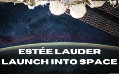 Estée Lauder Launches Into Space