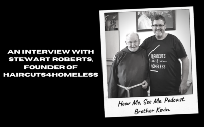 An Interview with Stewart Roberts founder of Haircuts4Homeless
