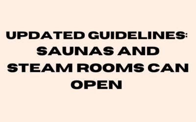 Saunas and Steam Rooms Reopen