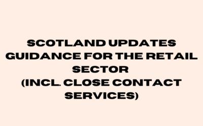 SCOTLAND: COVID-19 Retail Sector Guidance