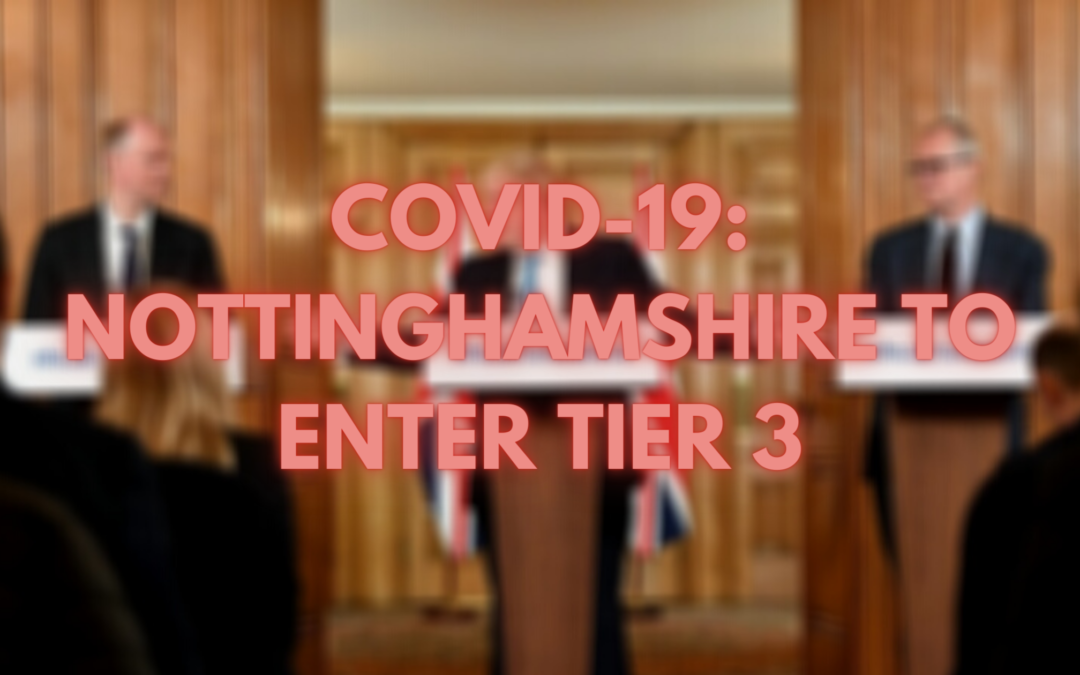 COVID-19: Nottinghamshire to Enter Tier 3 from Friday