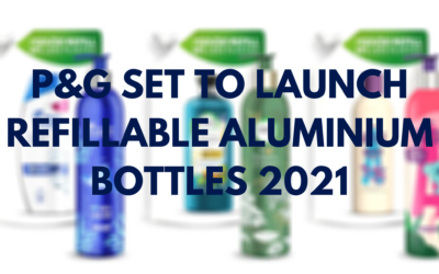 P&G Set to Launch Refillable Aluminium Bottles