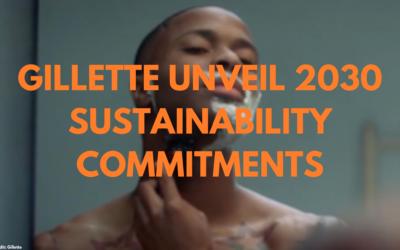 Gillette Unveil Sustainability Commitments