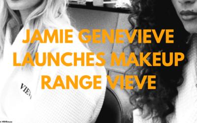 Jamie Genevieve Launches VIEVE