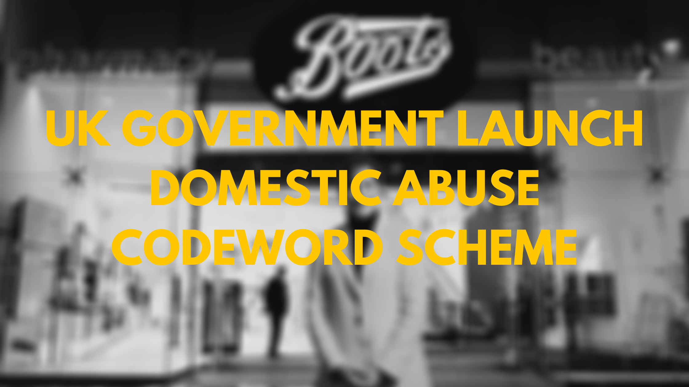 UK Government Launch Domestic Abuse Codeword Scheme