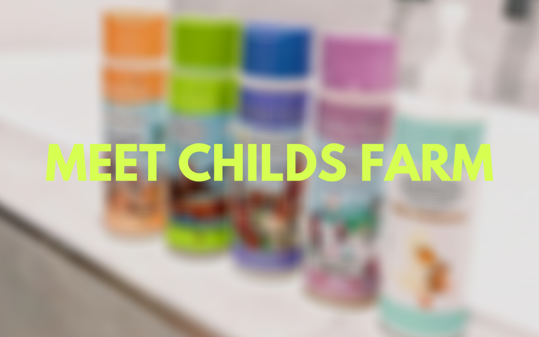 Meet Childs Farm