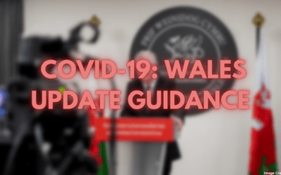 COVID-19: Wales Update Guidance