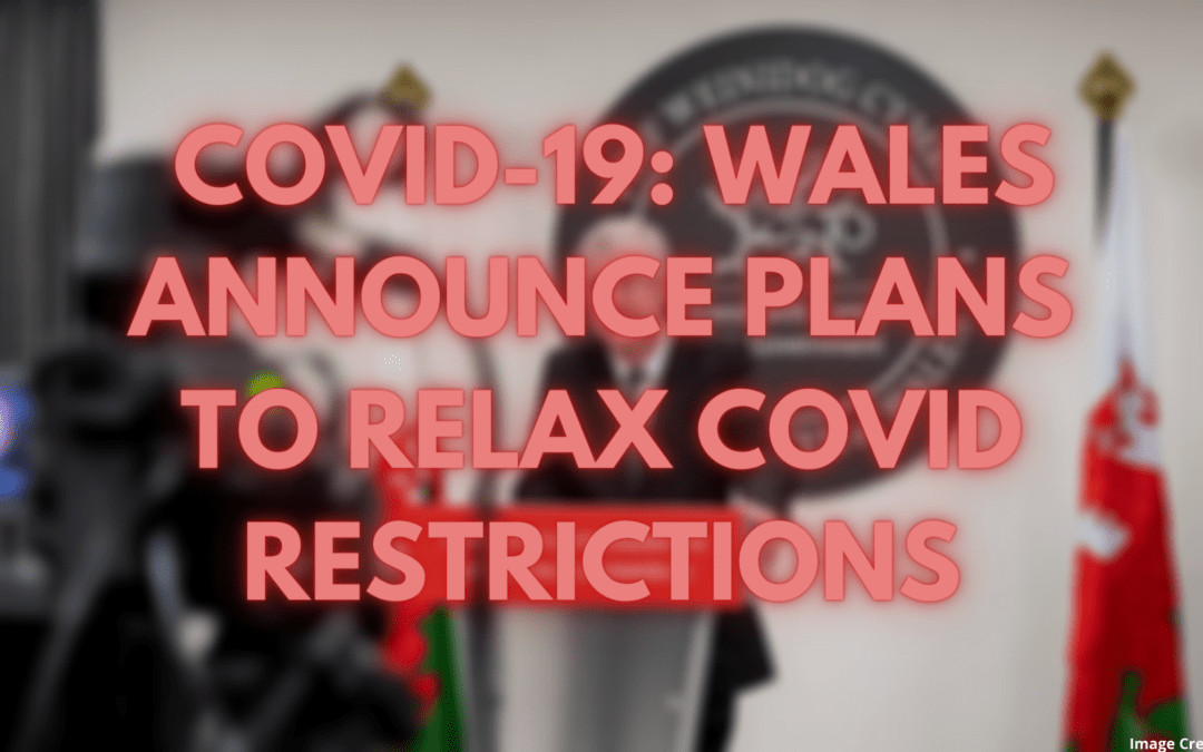 COVID-19: Wales set to Move into Alert Level 3 by May