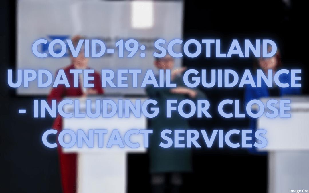 COVID-19: Scotland Update Retail Sector Guidance