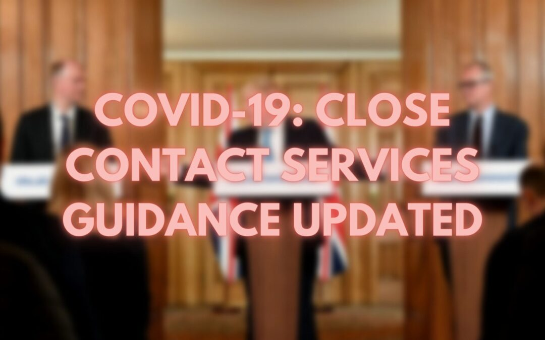 COVID-19: UPDATED Close Contact Service Guidance