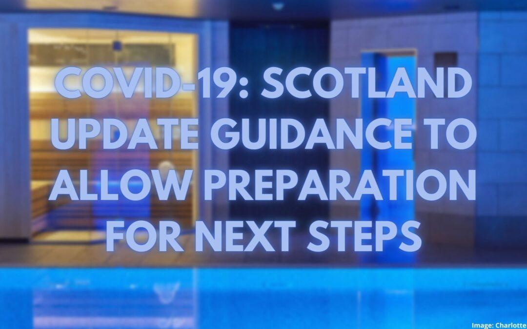 COVID-19: Scotland Update Guidance