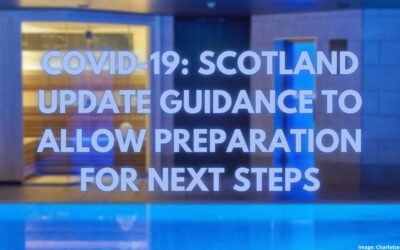 COVID-19: Scotland Update Guidance